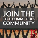 Join the tech comm tools community